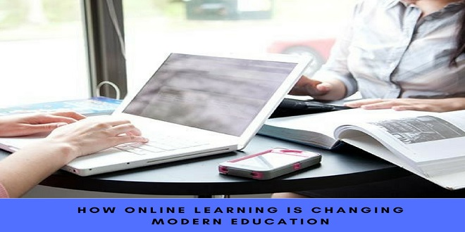 How online learning is changing modern education
