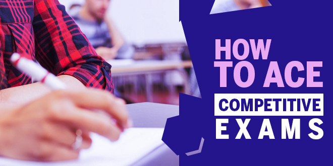 How to ace competitive exams