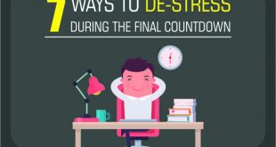 7 Ways to De Stress during the Final Countdown