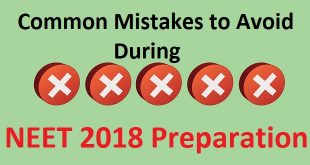 Common Mistakes to Avoid During NEET 2018 Preparation