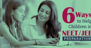 6 Ways Parents Can Help Their Children in NEET and JEE 2019 Preparation