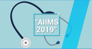 AIIMS MBBS 2019 – Exam Dates, Eligibility Criteria, Application Form, Syllabus