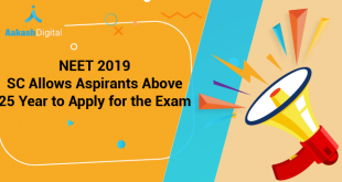 NEET 2019 – SC Allows Aspirants Above 25 Year to Apply for the Exam
