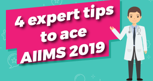 4 Expert Tips to Ace AIIMS 2019