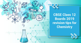 CBSE Class 12 Board Exam 2019: Last Minute Revision Tips for Chemistry